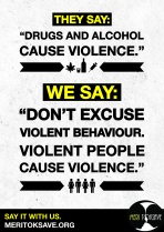Don't allow people to use drug and alcohol abuse as an excuse for violence. Stand up, speak up and become an ally against violence!